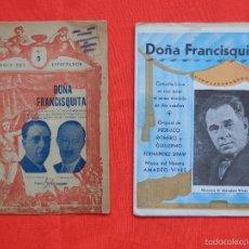 Libretos de ópera: DOÑA FRANCISQUITA, 2 LIBRITOS COMEDIA LÍRICA, MÚSICA AMADEO VIVES, AÑOS 20. Lote 58188922