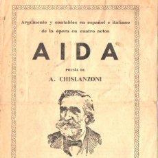 Libretos de ópera: CHISLANZONI / VERDI : AIDA - ARGUMENTO Y CANTABLES EN ESPAÑOL E ITALIANO. Lote 59557731