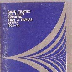 Libretos de ópera: PROGRAMA GRAN TEATRO DEL LICEO DE BARCELONA AIDA, MONTSERRAT CABALLE PLACIDO DOMINGO 1973. Lote 59597219