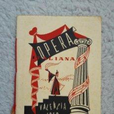 Libretos de ópera: OPERA ITALIANA. VALENCIA 1956. TEATRO PRINCIPAL. AIDA, DON JUAN, EL BARBERO DE SEVILLA,ETC. Lote 59852752