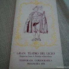 Libretos de ópera: PROGRAMA DEL GRAN TEATRO DEL LICEO BARCELONA 1974 ANA KARENINA BALLET DEL TEATRO DE BELGRADO. Lote 60166343