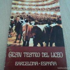 Libretos de ópera: PROGRAMA DEL GRAN TEATRO DEL LICEO BARCELONA 1979 LOHENGRIN, OTELO, MACBETH, COSI FAN TUTE.. Lote 60190267