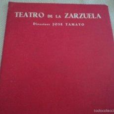 Libretos de ópera: PROGRAMA TEATRO DE LA ZARZUELA DE MADRID 1956 LINA HUARTE ALFREDO KRAUS. Lote 75494325