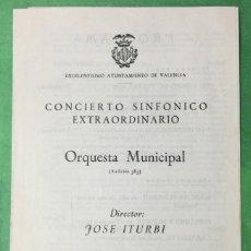 Livrets d'opéra: PROGRAMA CONCIERTO SINFÓNICO EXTRAORDINARIO - ORQUESTA MUNICIPAL (VALENCIA) - JOSÉ ITURBI - AÑO 1957. Lote 60380407