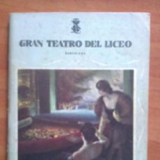 Libretos de ópera: LICEO BARCELONA - 1955 - PAVANA REAL - LA LOLA SE VA A LOS PUERTOS. Lote 61770808