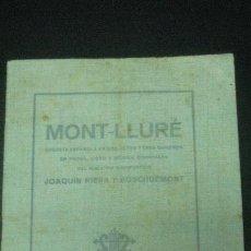 Libretos de ópera: MONT-LLURE. OPERETA. ARGUMENTO Y CANTABLES. JOAQUIN RIERA Y BOSCHDEMONT. 1918. . Lote 63111104