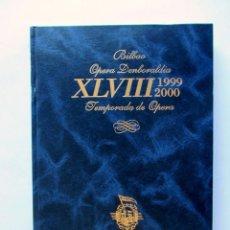 Libretos de ópera: BILBAO XLVIII TEMPORADA DE OPERA ABAO 1999. Lote 63705515
