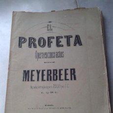 Libretos de ópera: ANTIGUO LIBRETO EL PROFETA. OPERA EN CINCO ACTOS. MÚSICA DE MEYERBEER. Lote 64013387