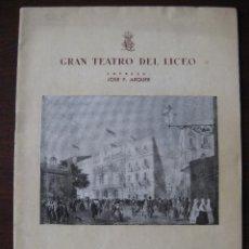 Libretos de ópera: GRAN TEATRO DEL LICEO. TEMPORADA OFICIAL DE INVIERNO 1947-1948 INAUGURACION DE TEM. Lote 64097355