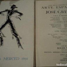 Libretos de ópera: GRAN TEATRO DEL LICEO BARCELONA FIESTAS DE LA MERCED 1961 JOSE GRECO, LOLA DE RONDA, LUIS MARAVILLAS. Lote 68772857