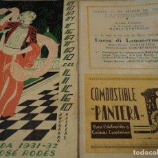 Libretos de ópera: GRAN TEATRO DEL LICEO BARCELONA LUCIA DI LAMMERMOOR 1932 MARIA ESPINALT. Lote 68775649