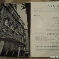 Libretos de ópera: TRIPTICO GRAN TEATRO DEL LICEO BARCELONA AIDA 1967. Lote 68785945