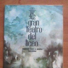 Libretos de ópera: 1962 - 63 TEMPORADA DE OPERA - TEATRO LICEO BARCELOMA. Lote 68788709