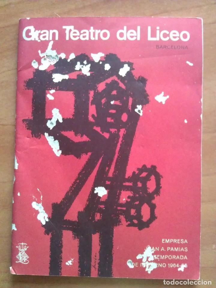 1964 - 65 PROGRAMA TEATRO LICEO BARCELONA (Música - Libretos de Opera)