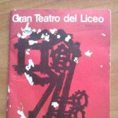 Libretos de ópera: 1964 - 65 PROGRAMA TEATRO LICEO BARCELONA. Lote 68840125