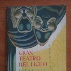 Libretos de ópera: 1958 - 1959 TEMPORADA INVIERNO - TEATRO LICEO BARCELONA. Lote 68888093