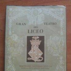 Libretos de ópera: 1953 - 54 TEMPORADA INVIERNO - TEATRO LICEO BARCELONA. Lote 68888133