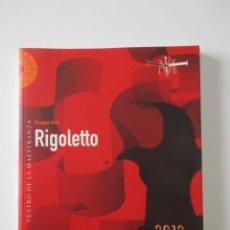 Libretos de ópera: GIUSEPPE VERDI, RIGOLETTO, TEATRO DE LA MAESTRANZA, 120 PÁGINAS, EXCELENTE ESTADO. Lote 71503615