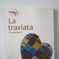 Libretos de ópera: GIUSEPPE VERDI, LA TRAVIATA, TEATRO DE LA MAESTRANZA, 138 PÁGINAS, EXCELENTE ESTADO. Lote 71503779