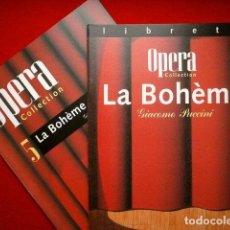 Libretos de ópera: LA BOHEME - LIBRETO Y FOLLETO DE LA OPERA - ORBIS * FABBRI. Lote 73429359