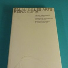 Libretos de ópera: CONCIERTOS DE INAGURACIÓN OCTUBRE 2005. PALAU DE LES ARTS REINA SOFÍA. VALENCIA. Lote 81503879