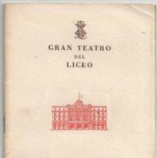 Livrets d'opéra: PROGRAMA GRAN TEATRO DEL LICEO - TEMPORADA DE CUARESMA 1953. Lote 74651483