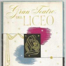 Libretos de ópera: PROGRAMA GRAN TEATRO DEL LICEO - TEMPORADA INVIERNO 1952-1953. Lote 74651699