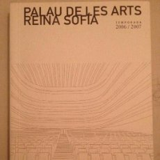 Libretos de ópera: LIBRETO INAUGURAL 1 TEMPORADA LÍRICA DEL PALAU DE LES ARTS 2006. Lote 77815401