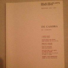 Libretos de ópera: LIBRETO DE CONCIERTOS DE CAMBRA, AULA MAGISTRAL PALAU DE LES ARTS 2006. Lote 77817549