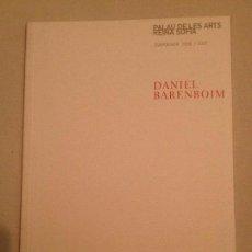 Libretos de ópera: LIBRETO DE CONCIERTO DANIEL BARENBOIM, RECITALES. PALAU DE LES ARTS 2006. Lote 77818581