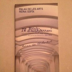 Libretos de ópera: LIBRETO DEL IV FESTIVAL DEL MEDITERRANI, PALAU DE LES ARTS 2011. Lote 77852997