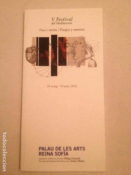 LIBRETO DEL V FESTIVAL DEL MEDITERRANI, PALAU DE LES ARTS 2012 (Música - Libretos de Opera)