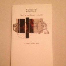 Libretos de ópera: LIBRETO DEL V FESTIVAL DEL MEDITERRANI, PALAU DE LES ARTS 2012. Lote 77853009