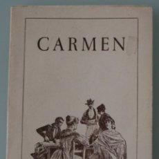 Libretos de ópera: CARMEN. OPERA CUATRO ACTOS GEORGES BIZET. LIBRETO MEILHAC Y HALEVY. EDITA AYUNTAMIENTO SEVILLA 1980. Lote 79829049