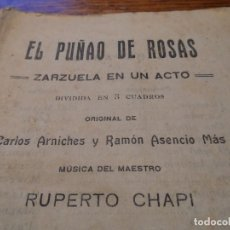 Libretos de ópera: LIBRETO DE LA ZARZUELA EN UN ACTO -EL PUÑAO DE ROSAS-, ARNICHES, 7ª EDICIÓN, AÑO 1907. Lote 80857155