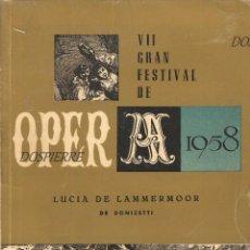 Libretos de ópera: LIBRETO, LUCIA DE LAMMERMOOR, VII FESTIVAL DE ÓPERA-ABAO-BILBAO 1958. Lote 83123552