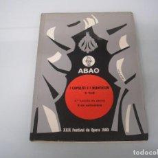 Libretos de ópera: I CAPULETI E I MONTECCHI - G. VERDI - XXIX FESTIVAL DE ÓPERA 1980 - ABAO. Lote 83769520
