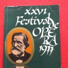 Libretos de ópera: ABAO BILBAO XXVI FESTIVAL DE OPERA 1977 VERDI LIBRETO LA TRAVIATA CON ARGUMENTO,FOTOGRAFIA CORO . Lote 84851212