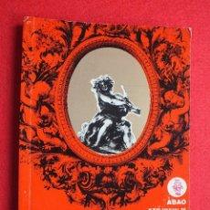Libretos de ópera: ABAO BILBAO XXV FESTIVAL DE OPERA 1976 BIZET CARMEN LIBRETO CON ARGUMENTO, FOTOGRAFIA CORO. Lote 85056104