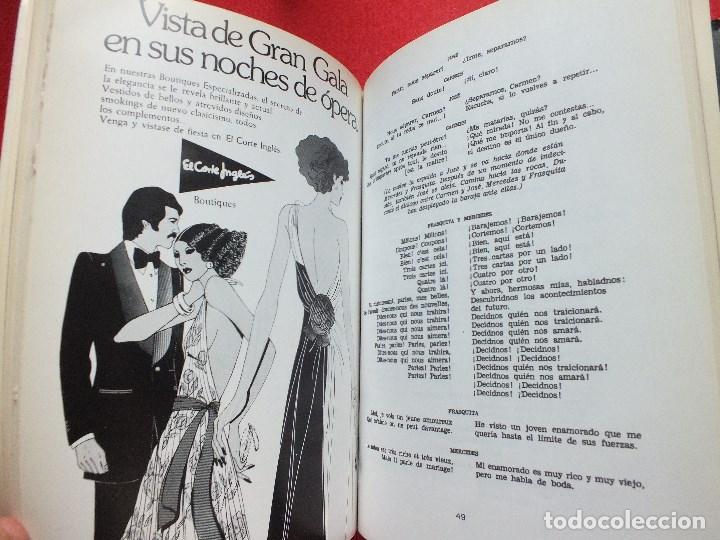 Libretos de ópera: ABAO BILBAO XXV FESTIVAL DE OPERA 1976 BIZET CARMEN LIBRETO CON ARGUMENTO, FOTOGRAFIA CORO - Foto 13 - 85056104