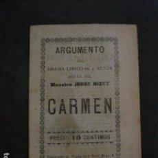 Libretos de ópera: CARMEN - ARGUMENTO Y CANTABLES - (V-11.804). Lote 91156250