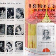 Libretos de ópera: ROSSINI : IL BARBIERE DI SIVIGLIA - EL BARBERO DE SEVILLA - ÓPERA CÓMICA. Lote 94976579