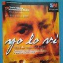 Libretos de ópera: YO LO VI (EL 2 DE MAYO DE GOYA), DE TOMÁS MARCO. Lote 95617963