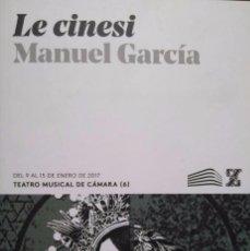 Libretos de ópera: LE CINESI. MANUEL GARCÍA. METASTASIO. Lote 95624623