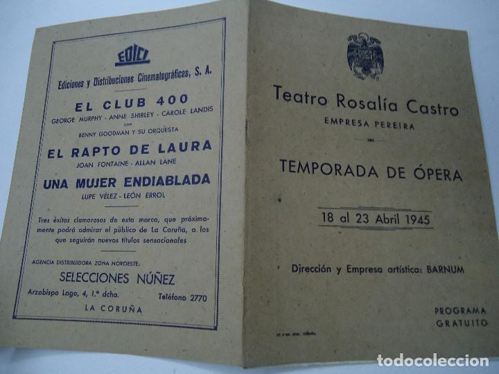 Libretos de ópera: TEMPORADA DE OPERA TEATRO ROSALÍA CASTRO LA CORUÑA 1945 - Foto 8 - 101081123