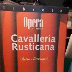 Libretos de ópera: MASCAGNI CAVALLERIA RUSTICANA LIBRETTO BILINGÜE COMO NUEVO. Lote 101762371