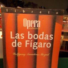 Libretos de ópera: MOZART LAS BODAS DE FÍGARO LIBRETTO BILINGÜE COMO NUEVO. Lote 101763527