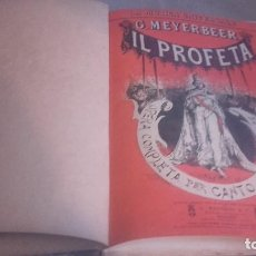 Libretos de ópera: ANTIGUO LIBRO DE LA OPERA IL PROFETA DE G. MEYERBEER. IN CINQUE ATTI. Lote 102597811