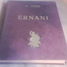 Libretos de ópera: ANTIGUO LIBRO DE LA OPERA ERNANI DE VERDI . CON SELLO DE LA CASA VALENTIN DE HAAS DE BARCELONA. Lote 102701547