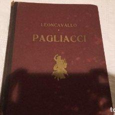 Libretos de ópera: ANTIGUO LIBRO DE LA OPERA PAGLIACCI DE LEONCAVALLO . ADAPTACION EN INGLES. Lote 103154403